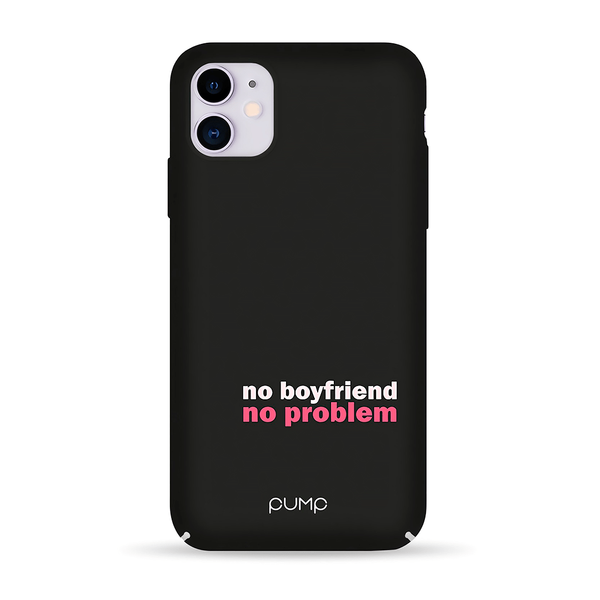 Чохол для iPhone 11 PUMP Tender Touch Case ( No Boyfriend )